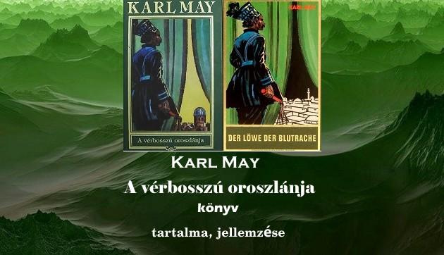 Karl May A vérbosszú oroszlánja könyv tartalma, jellemzése