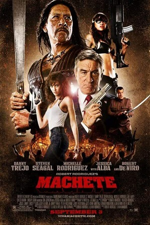 Machete (2010) 400MB Full Hindi Dual Audio Movie Download 480p Bluray