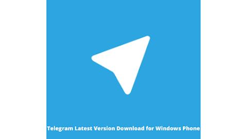 Telegram Latest Version Download for Windows Phone
