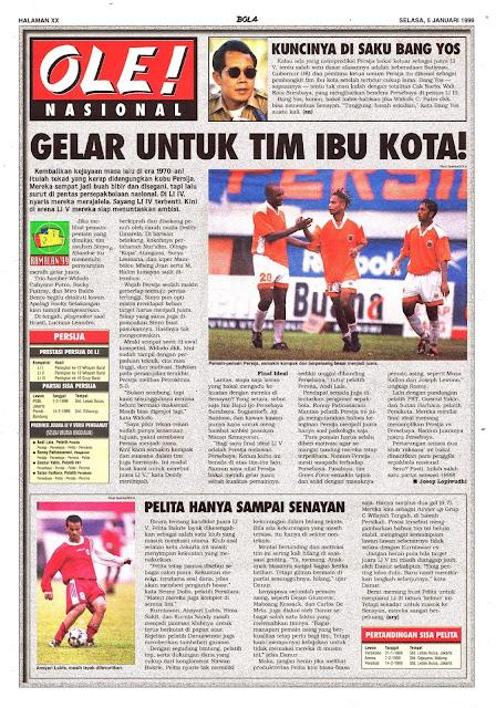 SEPAKBOLA LIGA INDONESIA 1999 GELAR UNTUK TIM IBU KOTA