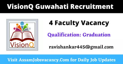 VisionQ Guwahati Recruitment