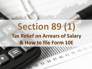 Section 89 (1) & Form 10E for Tax Relief on Arrears of Salary