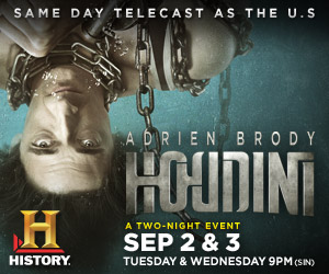 HOUDINI will premiere over two nights 2nd-3rd September at 9.00pm HISTORY (Astro Ch555) and HISTORY HD (Astro Ch575)