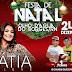 Apresentamos as atrações da festa de Natal da cidade de Olho D'Água do Borges dia 24 próximo