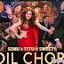 Dil Chori (Sonu Ke Titu Ki Sweety) Lyrics