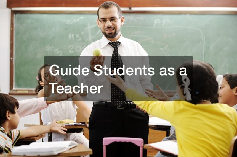 Guide Students as a Teacher