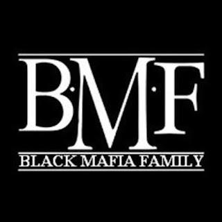 BMF (Black Mafia Family)