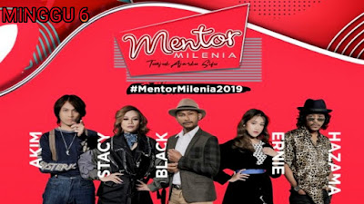 Live Streaming Mentor Milenia 2019 Minggu 6
