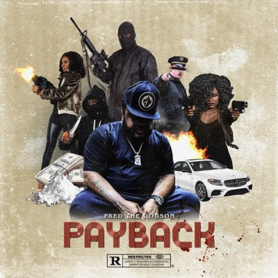 Fred The Godson - Payback (2020) - Album Download, Itunes Cover, Official Cover, Album CD Cover Art, Tracklist, 320KBPS, Zip album