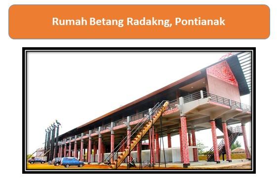Rumah Betang Radakng, Pontianak