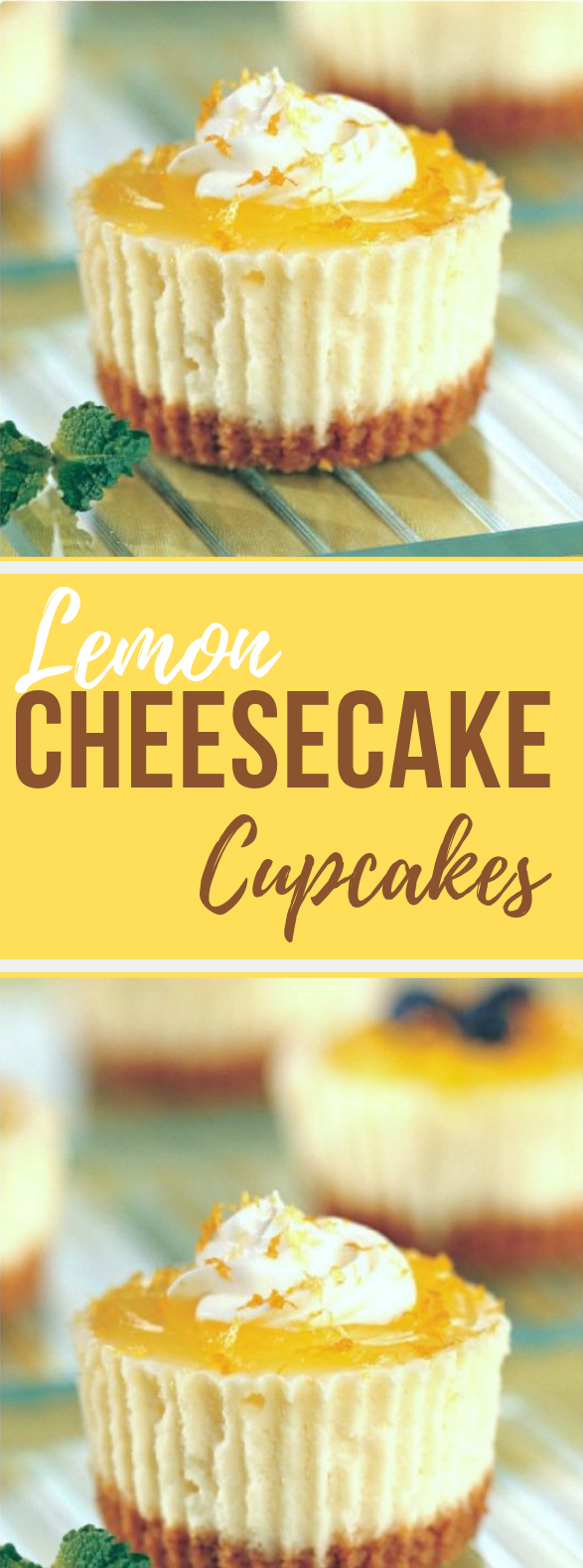 Lemon Cheesecake Cupcakes #Cupcake #Lemon