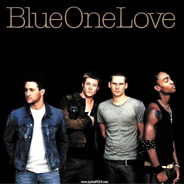 One Love Lyrics - BLUE
