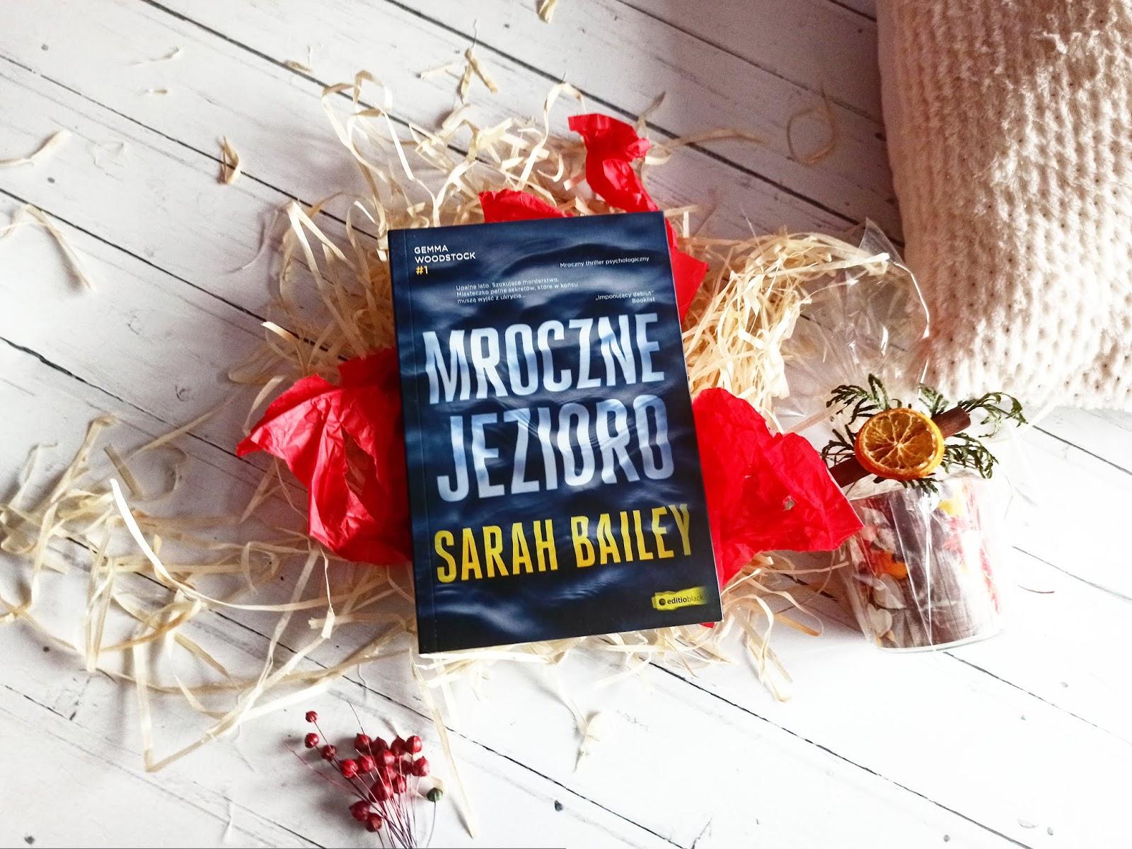 """""""Mroczne jezioro"""" - Sarah Bailey"""