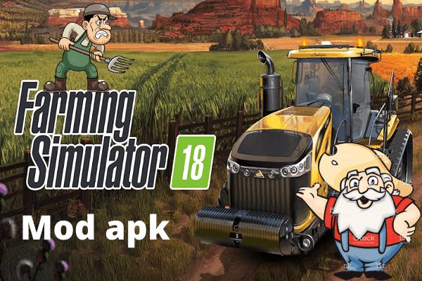 FS 18 mod apk- Download Farming Simulator 18