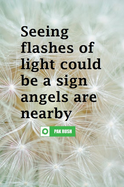 Flashes of light can be a sign angels are nearby