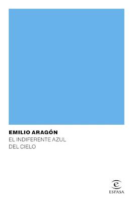LIBRO - El indiferente azul del cielo Emilio Aragón (Espasa - 21 Febrero 2017) RELATOS | COMPRAR EN AMAZON ESPAÑA