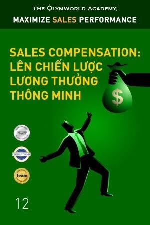 Sales Compensation: Lên chiến lược lương thưởng thông minh