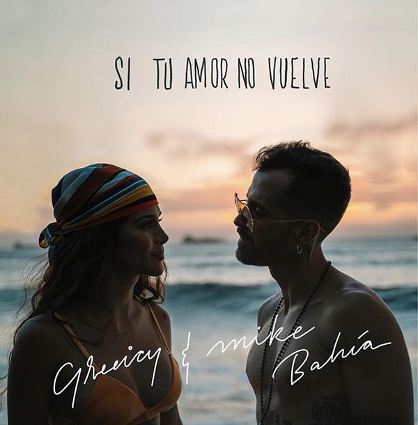 Greeicy-Mike-Bahía-sencillo-Si-tu-amor-no-vuelve