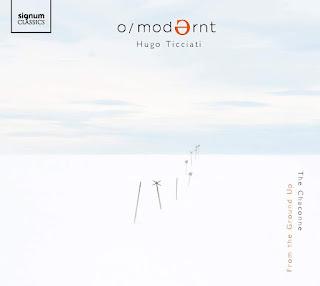 From the ground up - O/Modernt, Hugo Ticciati - Signum