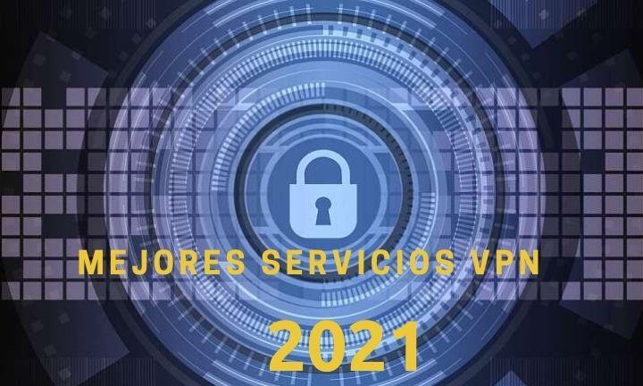 mejores vpn de pago 2021