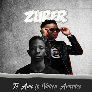 Zuber - Te Amo (feat. Valter Artístico) ( 2020 ) [DOWNLOAD]