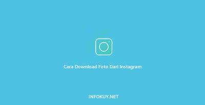 Cara Download Foto Dari Instagram
