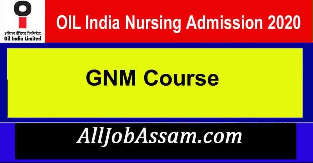 OIL India Nursing Admission 2021