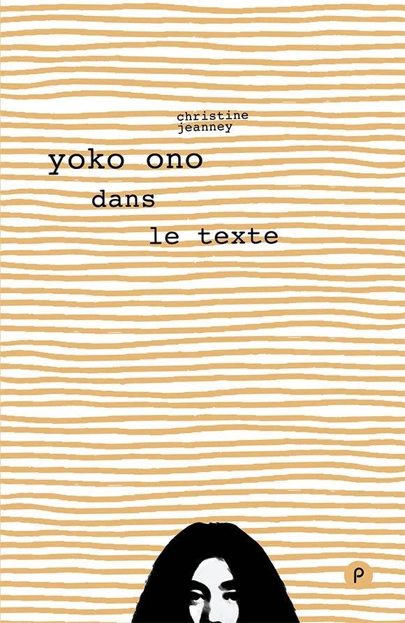 Christine Jeanney réinvente «Yoko Ono dans le texte»