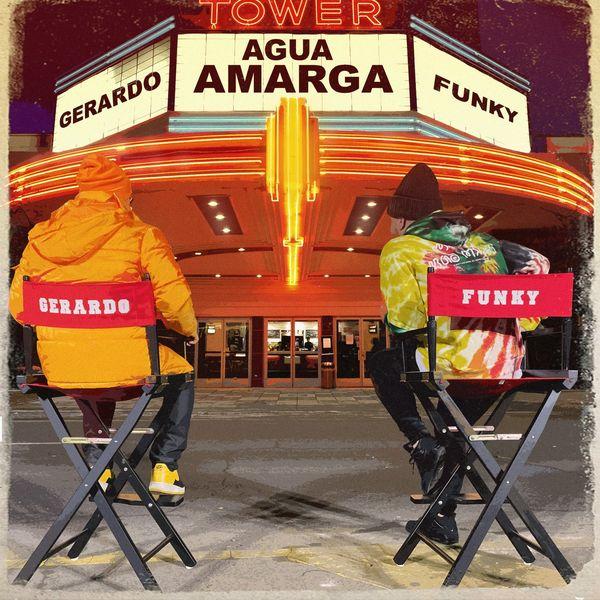 Gerardo – Agua Amarga (Feat.Funky) (Single) 2021 (Exclusivo WC)