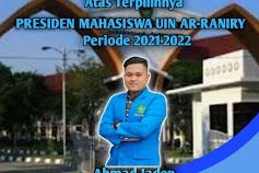 Ahmad Jaden terpilih sebagai Presiden Mahasiswa UIN Ar-Raniry periode 2021-2022