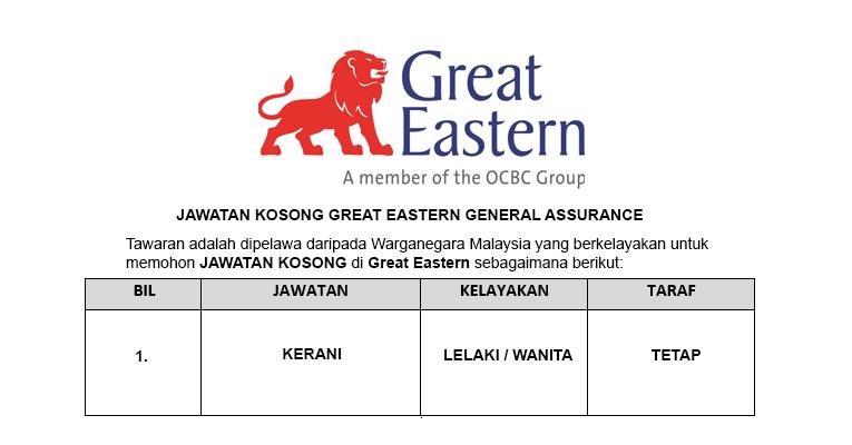 Great Eastern General Insurance (Malaysia) Berhad [ Kerani Diperlukan ]