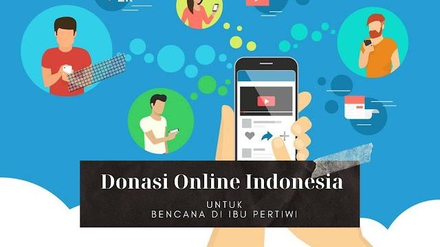 Donasi Online Indonesia Untuk Bencana di Ibu Pertiwi