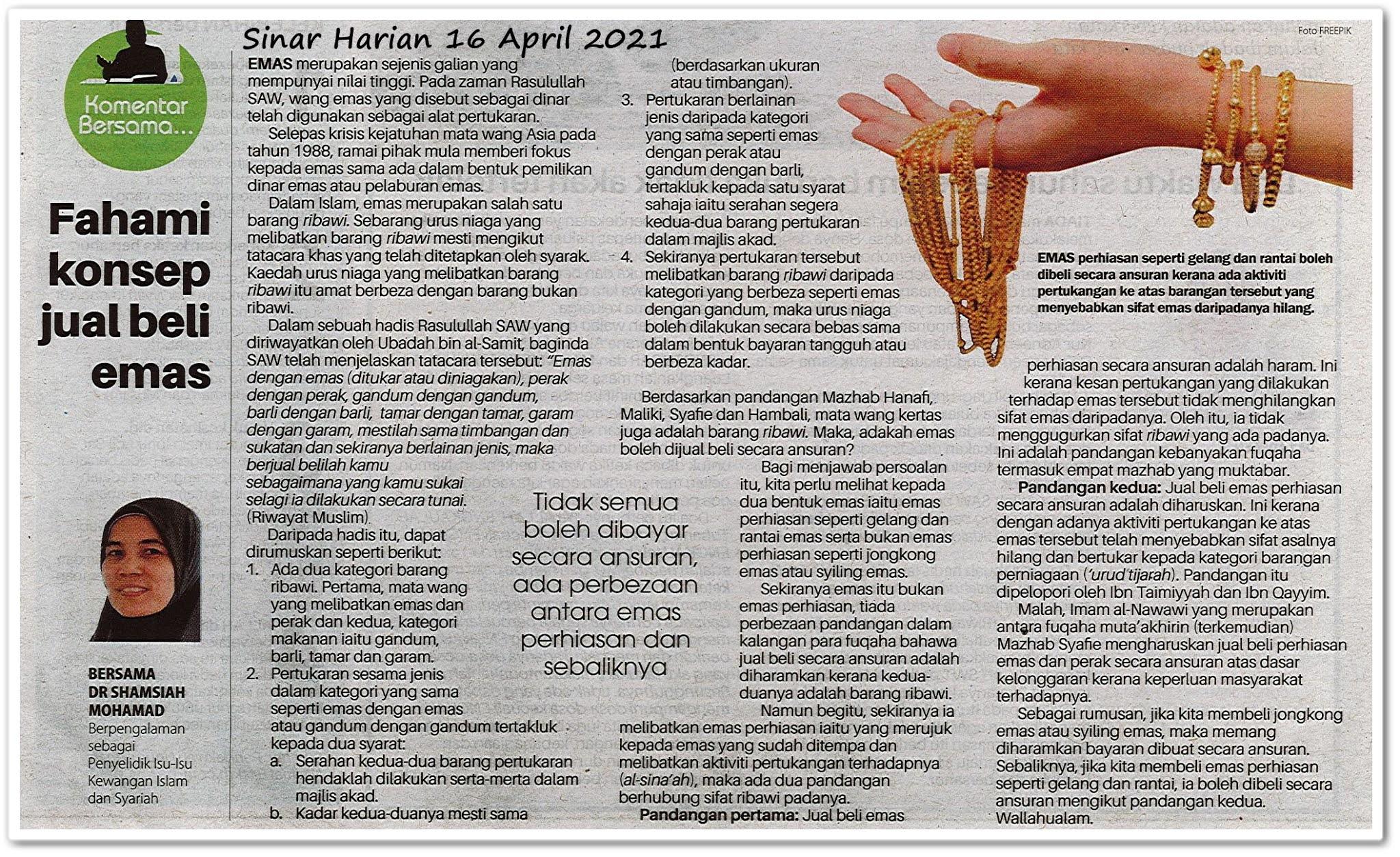 Fahami konsep jual beli emas - Keratan akhbar Sinar Harian 16 April 2021