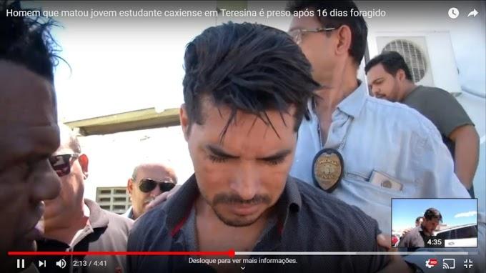 NA CADEIA - Homem que matou jovem estudante caxiense em Teresina é preso após 16 dias foragido