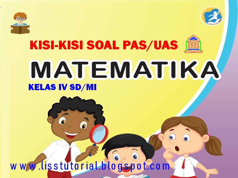 Kisi-kisi PAS Matematika Kelas 4 SD/MI
