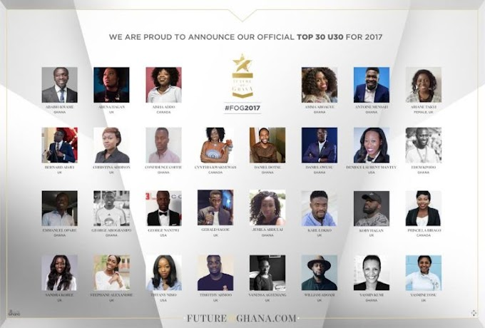 Future of Ghana 2017 announces Top 30 Under 30 list #IamFutureofGhana