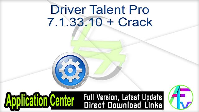 Driver Talent Pro 7.1.33.10 + Crack