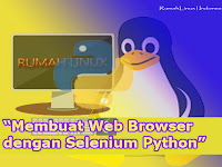 Membuat Web Browser dengan Selenium Python