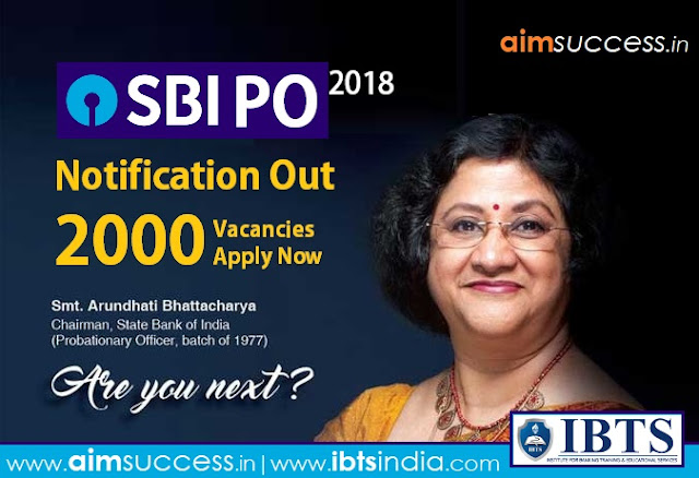 SBI PO Notification 2018 Out: 2000 Vacancies – Direct Link to Apply!