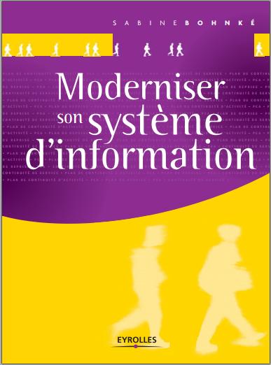 Livre : Moderniser son système d'information - Sabine Bohnké PDF