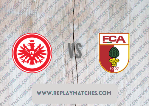 Eintracht Frankfurt vs Augsburg -Highlights 21 August 2021