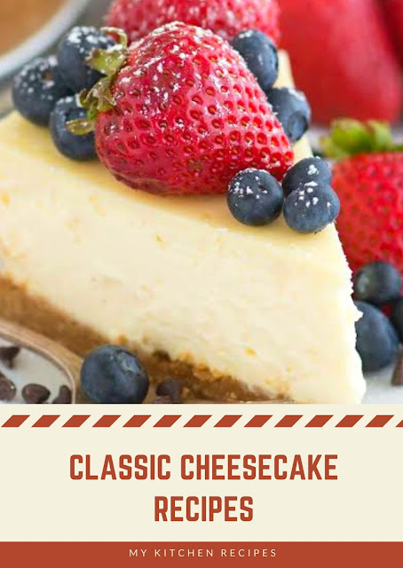 Classic Cheesecake Recipes