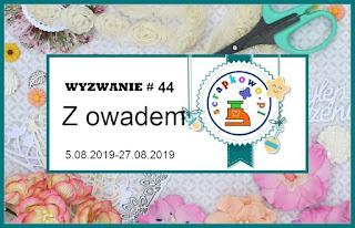 http://infoscrapkowo.blogspot.com/2019/08/wyzwanie-44-z-owadem.html