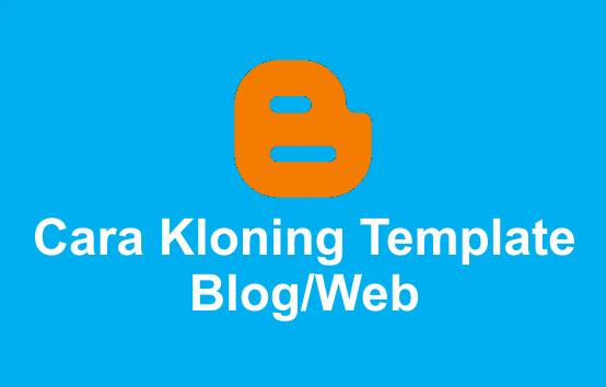 cara kloning tema blog atau web