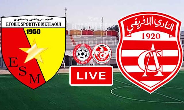 Match ES Metlaoui vs Club Africain Live Stream