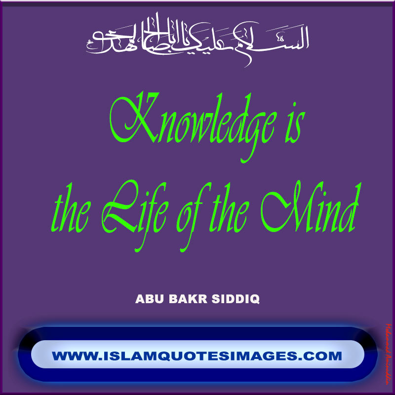 Islam quotes images saying Knowledge is the life of the mind