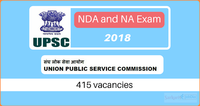 UPSC NDA 2018 Recruitment Notification for 415 Vacancies
