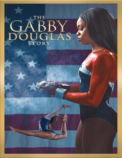 Ver La historia de Gabby Douglas (2014) Online