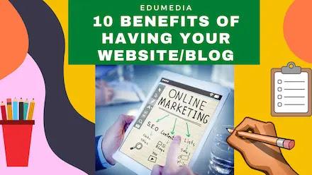 Benefits of having your own website/blog