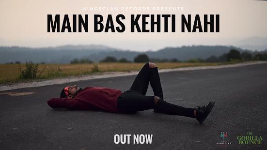 King - Main Bas Kehti Nahi Song Lyrics   The Gorilla Bounce   Prod by. Section 8   Latest Hit Songs 2021 Lyrics Planet
